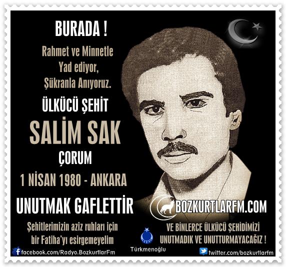 Salim SAK – Ülkücü Şehit 1 Nisan 1980