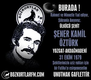 Şener Kamil Öztürk – Ülkücü Şehit – 31 Ekim 1979
