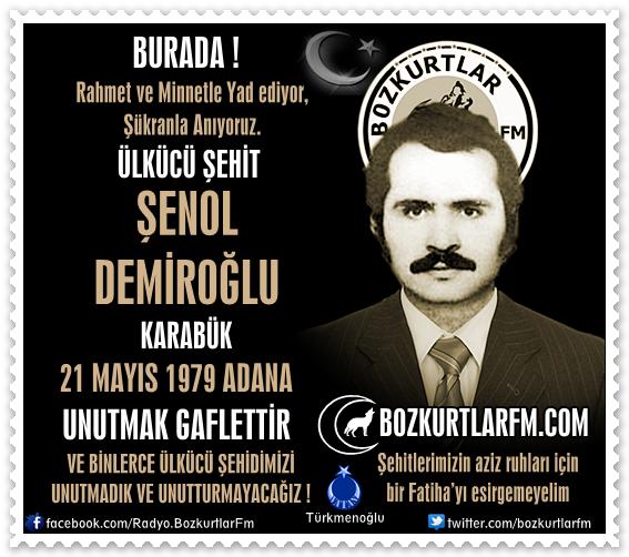 Şenol Demiroğlu – Ülkücü Şehit 21 Mayıs 1979