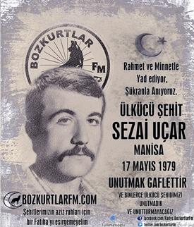 Sezai Uçar – Ülkücü Şehit – 17 Mayıs 1979