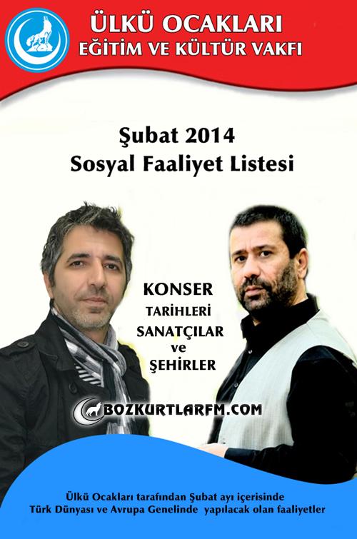 Şubat 2014 Ülkücü Sanatçılarımızın Konser Programları