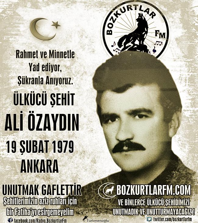 Ali Özaydın – Ülkücü Şehit – 19 Şubat 1979