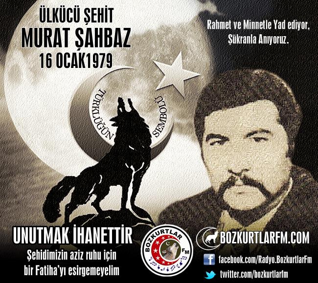 Murat ŞAHBAZ – Ülkücü Şehit – 16 Ocak 1979 – İstanbul
