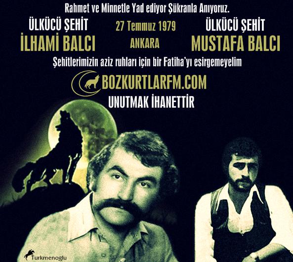 İlhami Balcı – Mustafa Balcı  – Ülkücü Şehitlerimiz