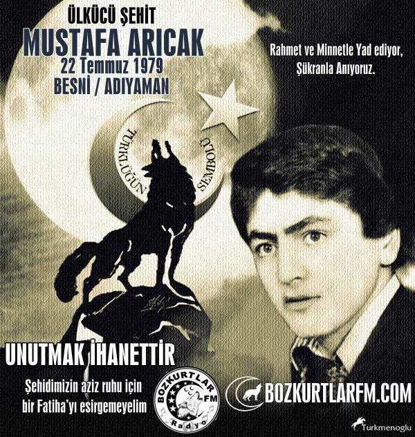 Mustafa Arıcak – Ülkücü Şehit – Besni / Adıyaman