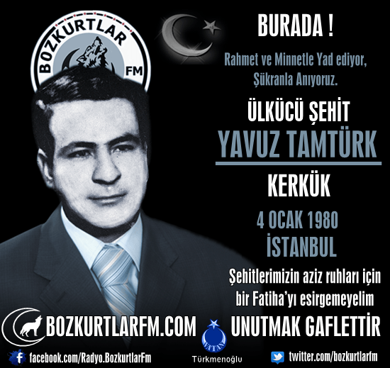 Yavuz Tamtürk -Ülkücü Şehit – 4 Ocak 1980