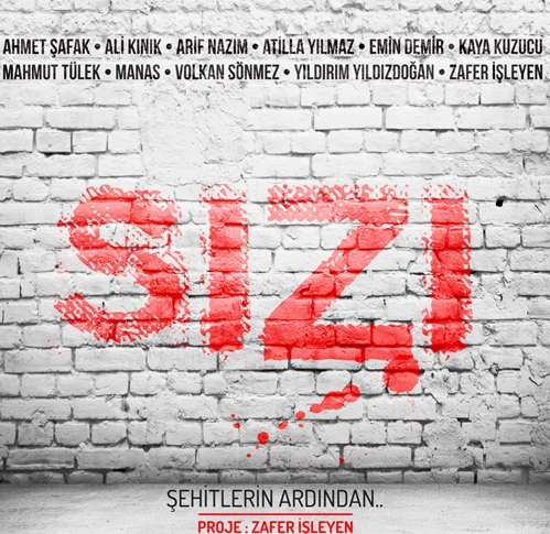 Zafer İşleyen-SIZI Albümü 2015-Şehitlerimizin Ardından